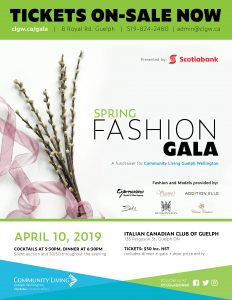 2019 spring fashion gala fundraiser for Community Living Guelph Wellington, April 10 Guelph, CLGW