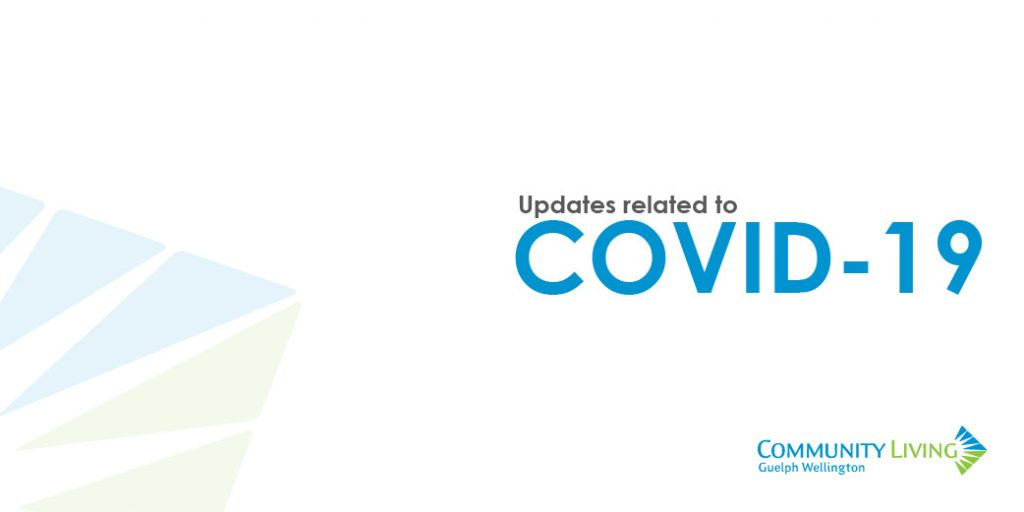 covid-19 updates, community living guelph wellington, disability services